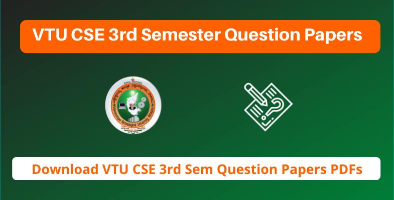 VTU CSE 3rd Semester Question Papers