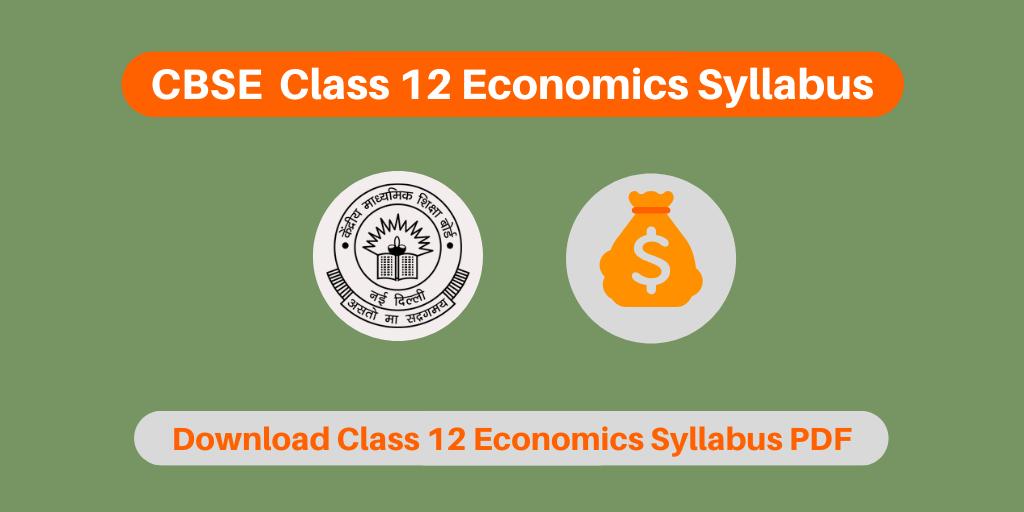 CBSE Class 12 Economics Syllabus