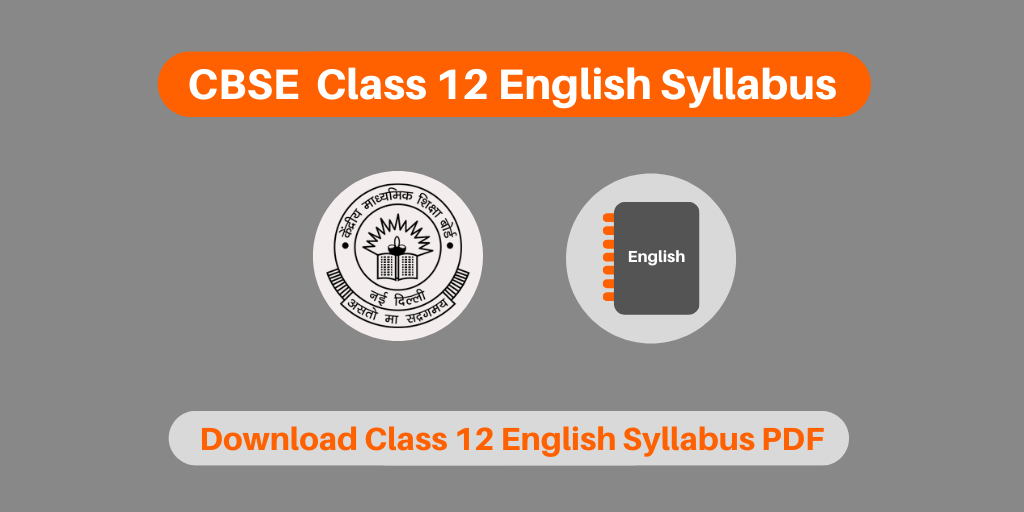 CBSE  Class 12 English Syllabus