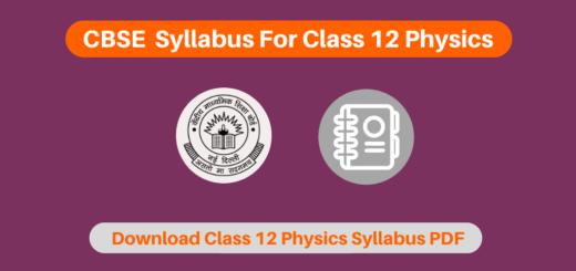 CBSE Syllabus For Class 12 Physics