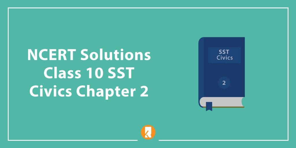 NCERT Solutions Class 10 SST Civics Chapter 2 - Federalism