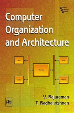 Computer organization and architecture by rajaraman