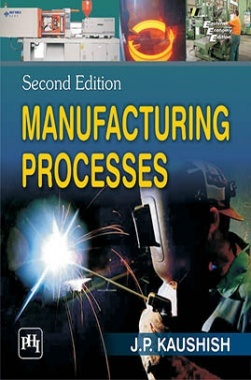 manufacturing processes by jp kaushish
