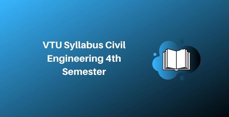 VTU Syllabus Civil Engineering 4th Semester