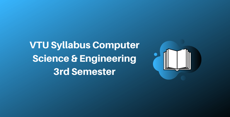 VTU Syllabus Computer Science & Engineering 3rd Semester