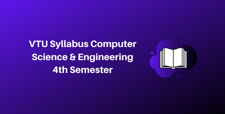 VTU Syllabus Computer Science & Engineering 4th Semester