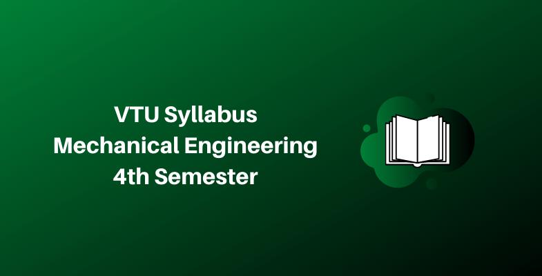VTU Syllabus Mechanical Engineering 4th Semester