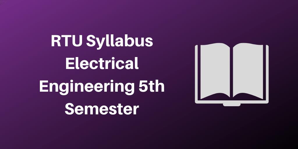 RTU Syllabus Electrical Engineering 5th Semester