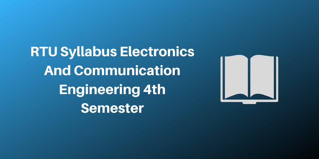 RTU Syllabus Electronics And Communication Engineering 4th Semester