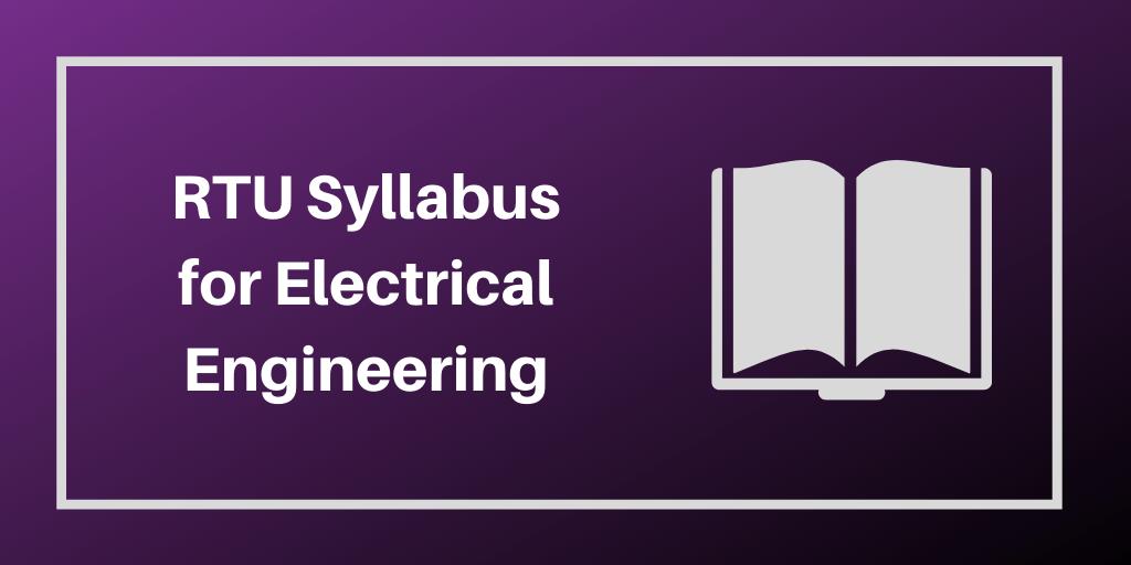 RTU Syllabus for Electrical Engineering