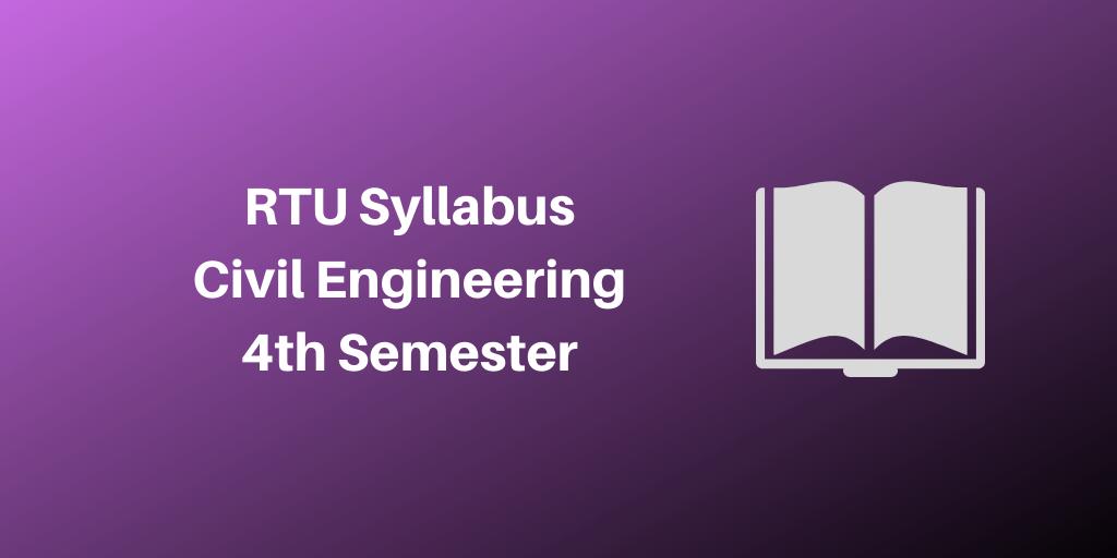 RTU Syllabus Civil Engineering 4th Semester