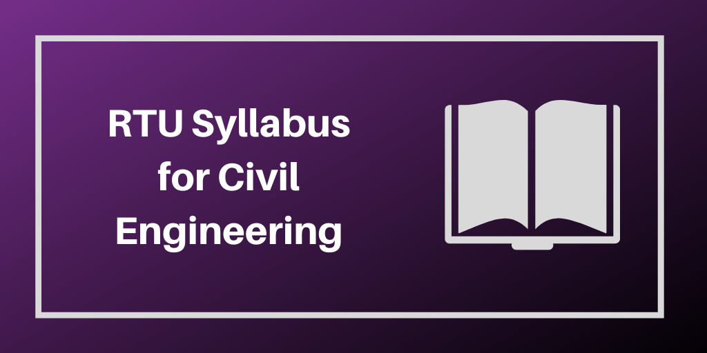 RTU Syllabus for Civil Engineering