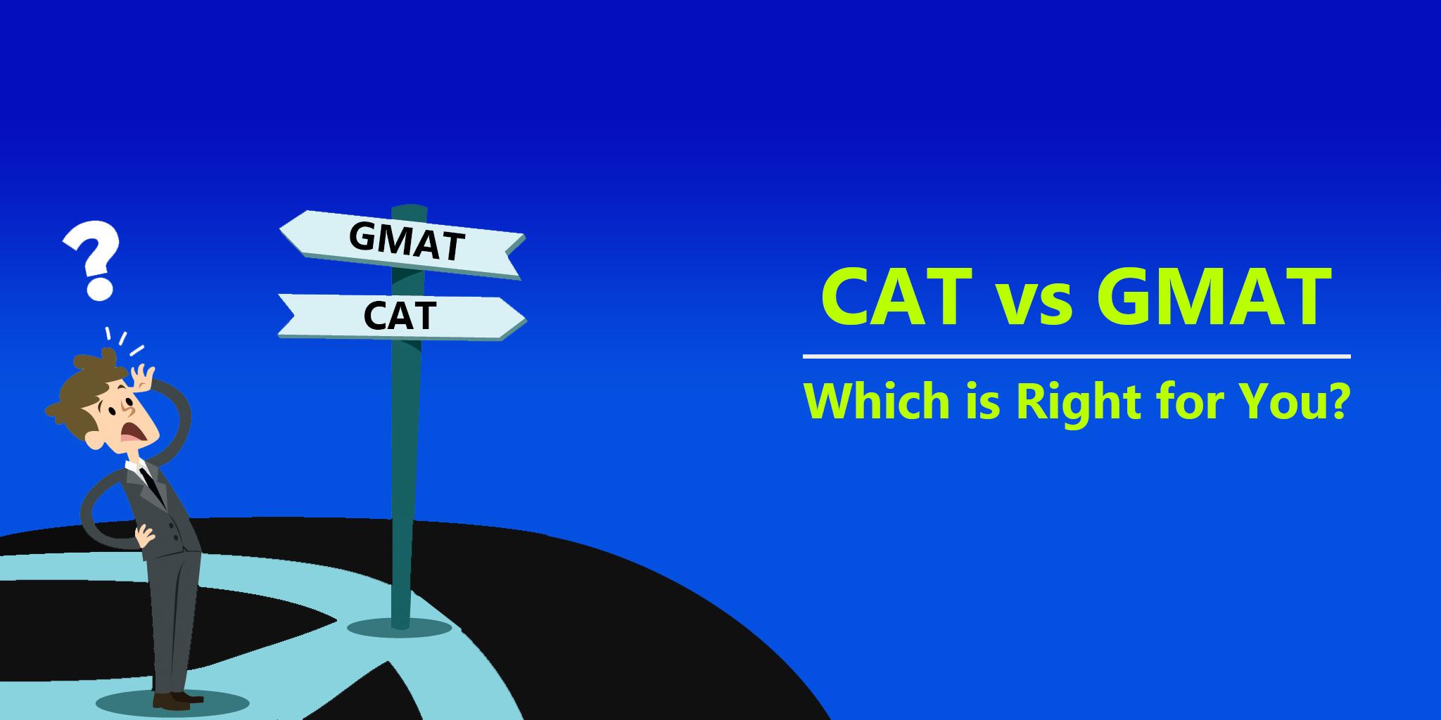 CAT vs GMAT