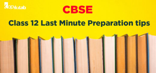 CBSE Class 12 Last Minute preparation Tips