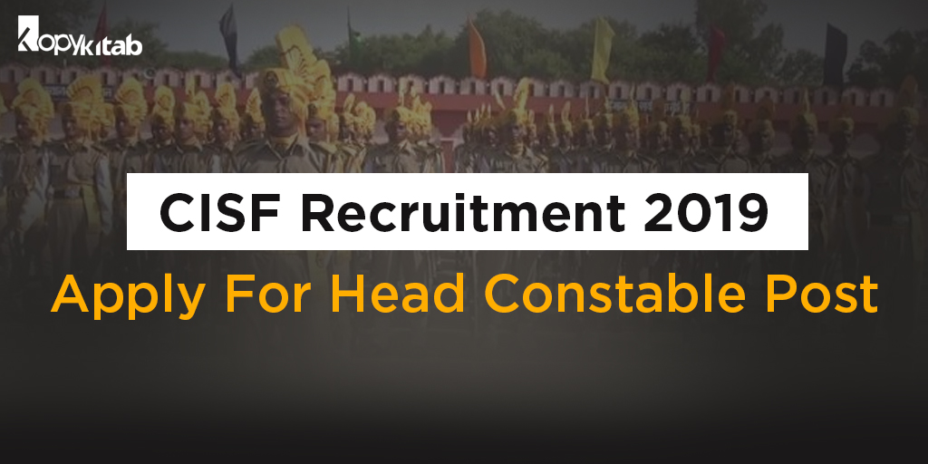 CISF Recruitment 2019-Application Form