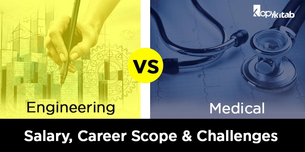 Engineering vs Medical