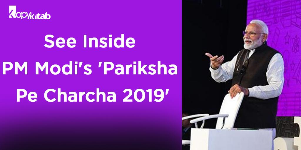 Pariksha Pe Charcha 2019