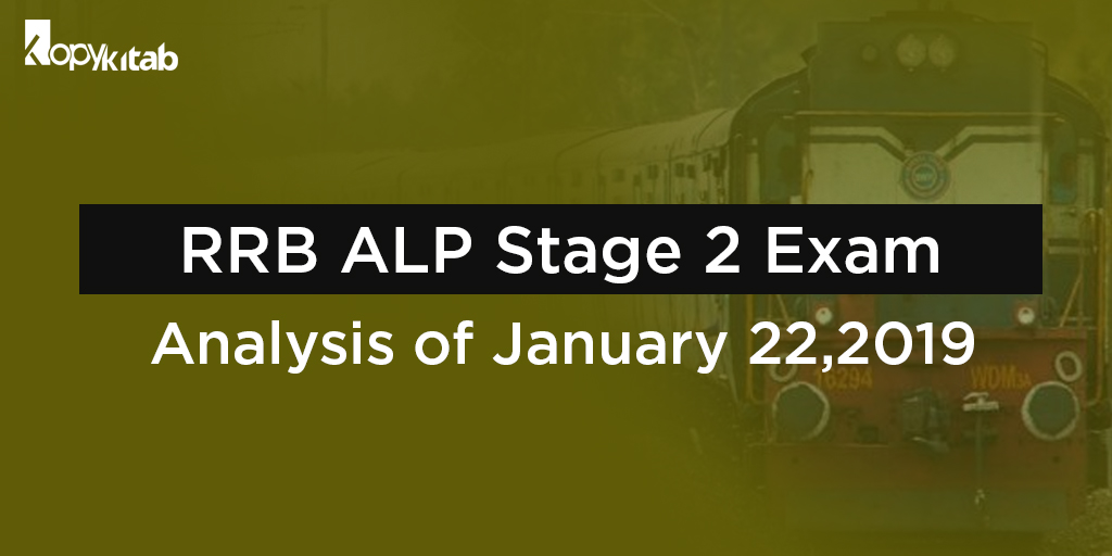 RRB ALP Stage 2 Exam Analysis- day 2