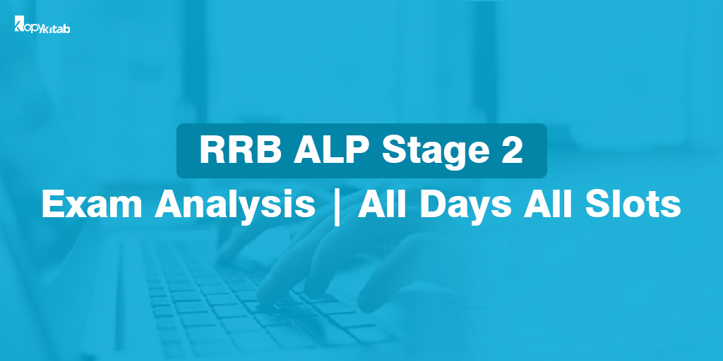 RRB ALP Stage 2 Exam Analysis