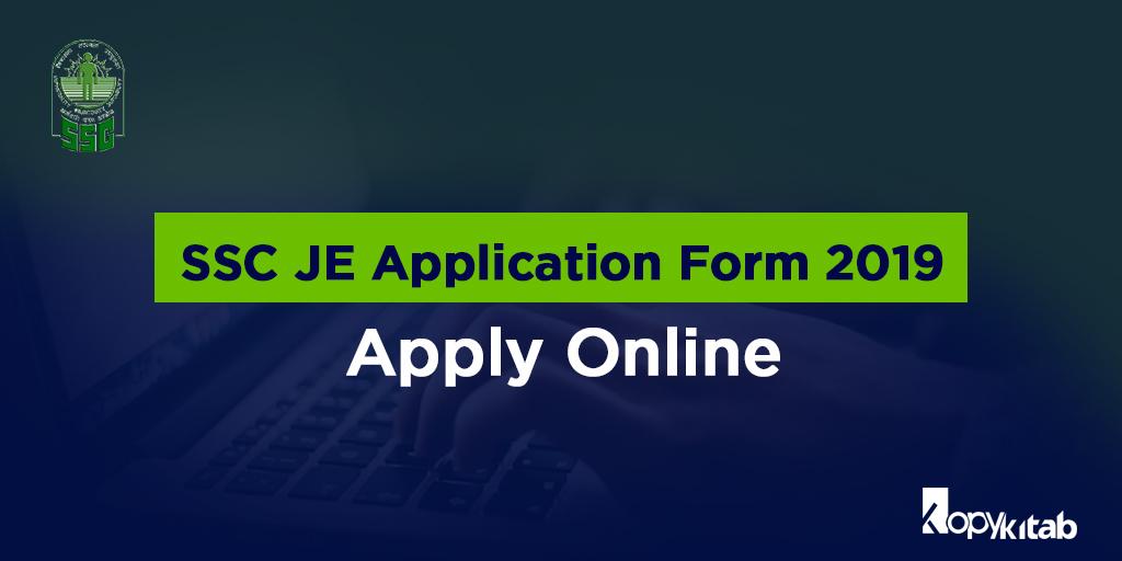SSC JE Application Form 2019