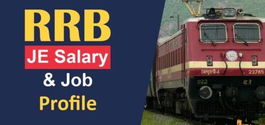 RRB JE Salary and Job Profile