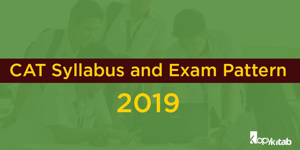 Cat Syllabus And Exam Pattern 2019