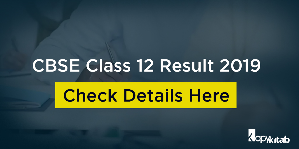 CBSE Class 12 Result 2019