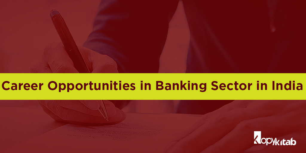 Career Opportunities in Banking Sector