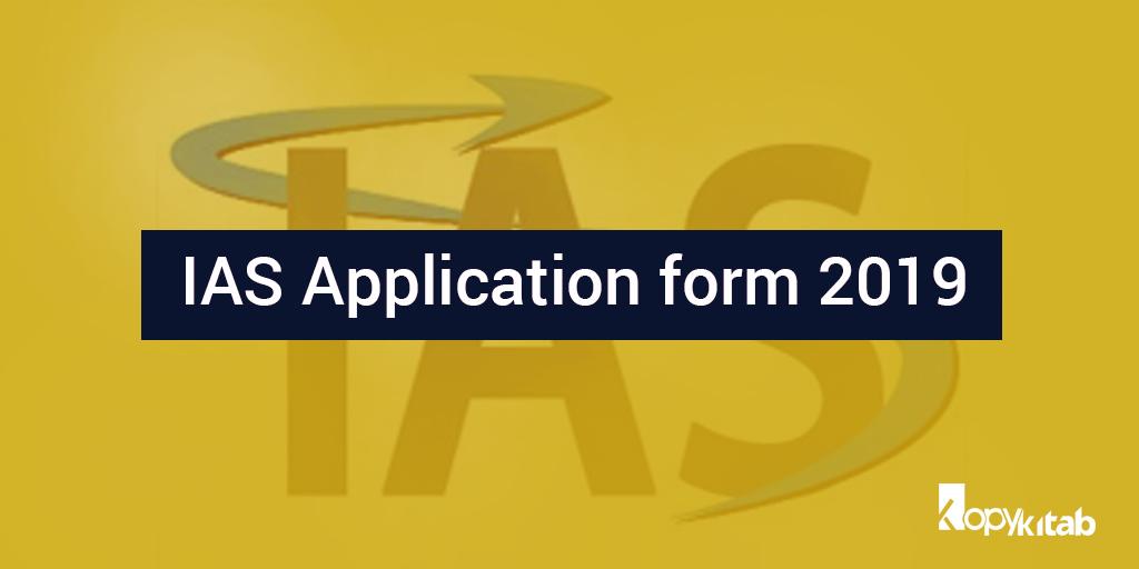 IAS Application Form 2019