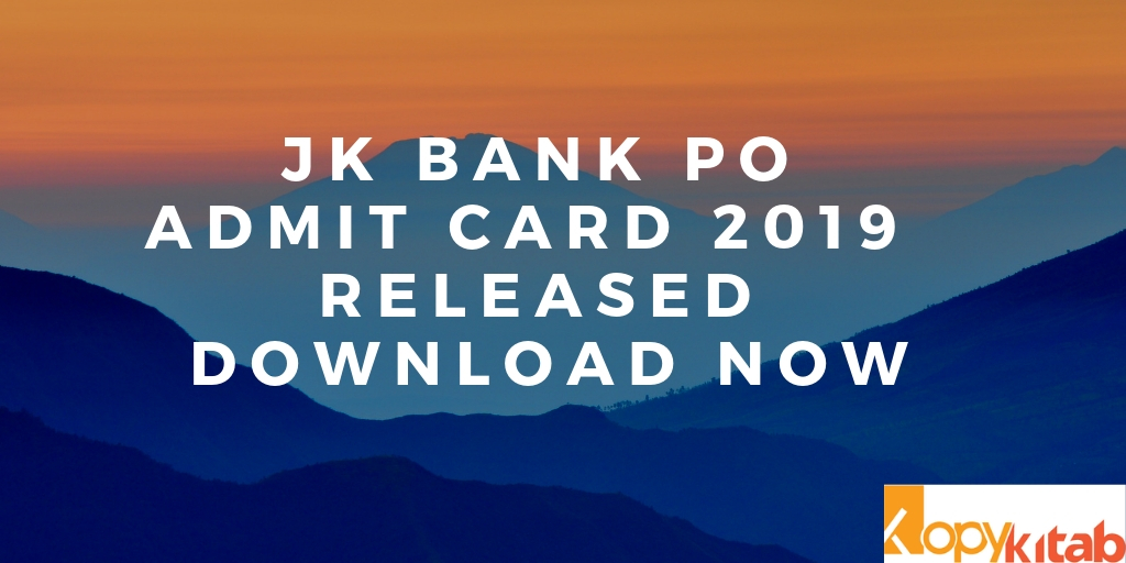 JK Bank Po Admit card 2019