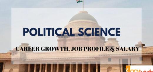 Political Science - Career Growth, Job Profile & Salary