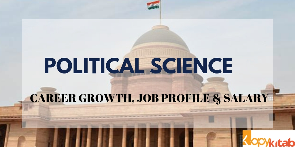 Political Science - Career Growth, Job Profile & Salary