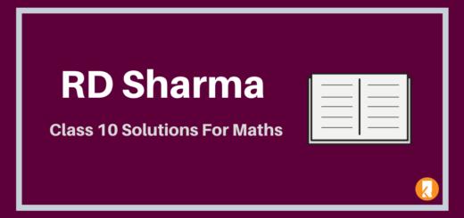 RD Sharma Class 10 Solutions For Maths