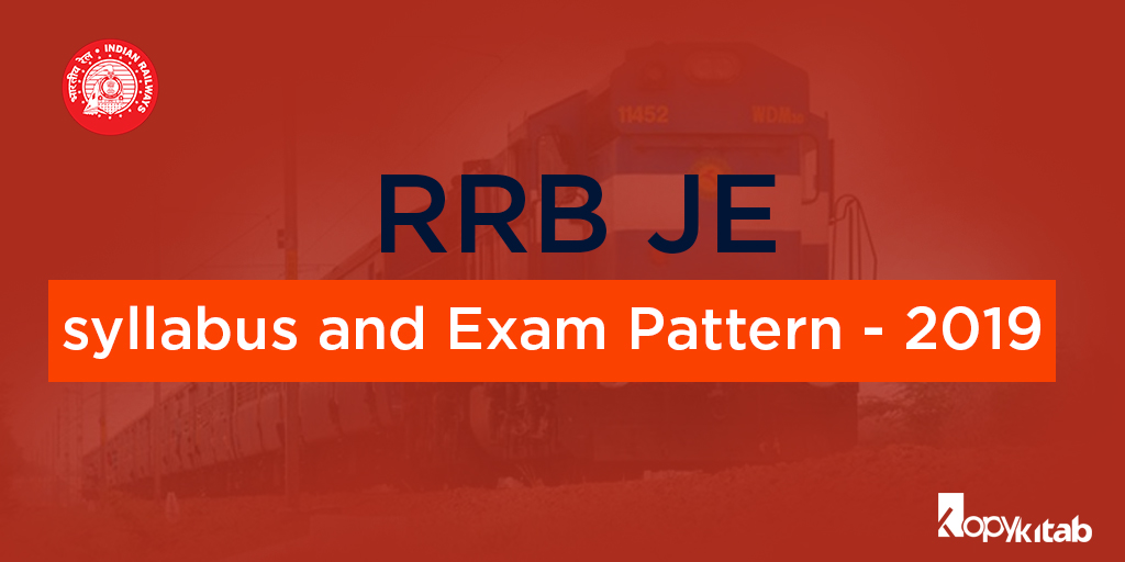 RRB JE Syllabus and Exam Pattern - 2019