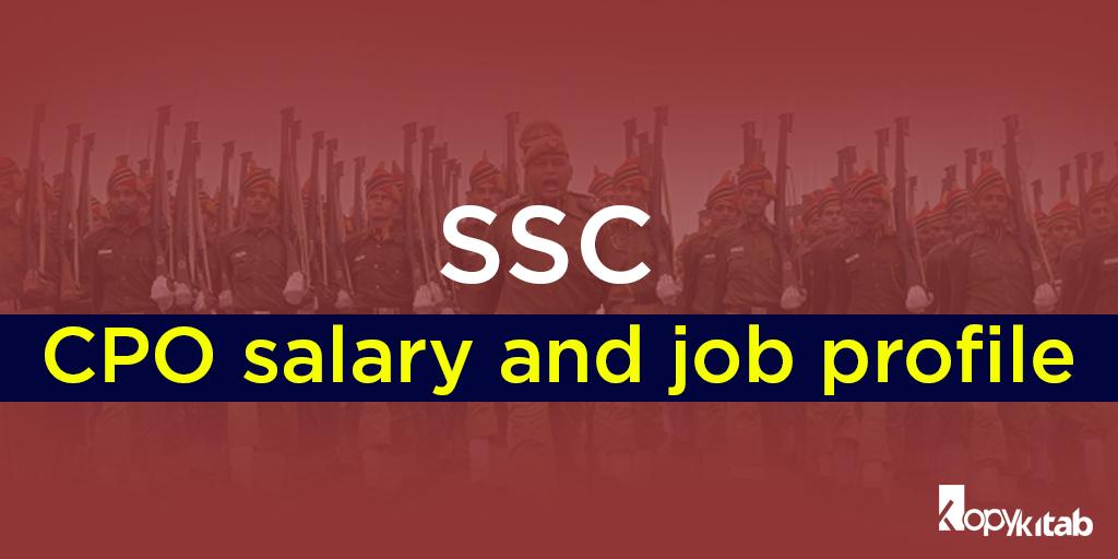 SSC CPO Salary and Job Profile