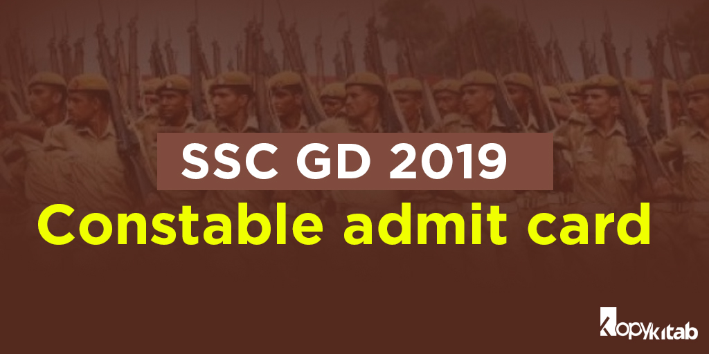 SSC GD 2019 Constable Admit Card