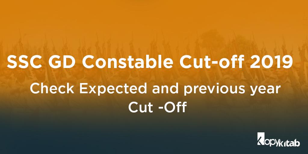 SSC GD Constable Cut off 2019