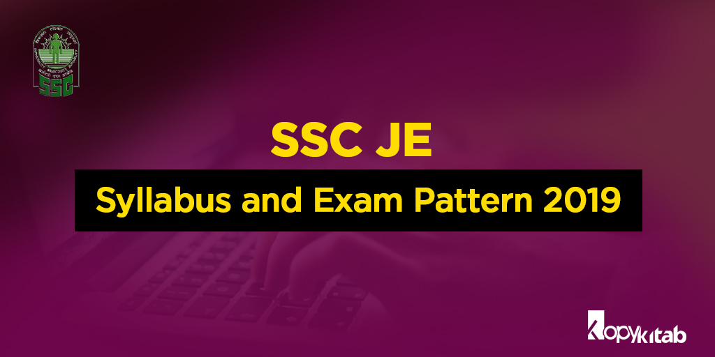 SSC JE Syllabus and Exam Pattern 2019
