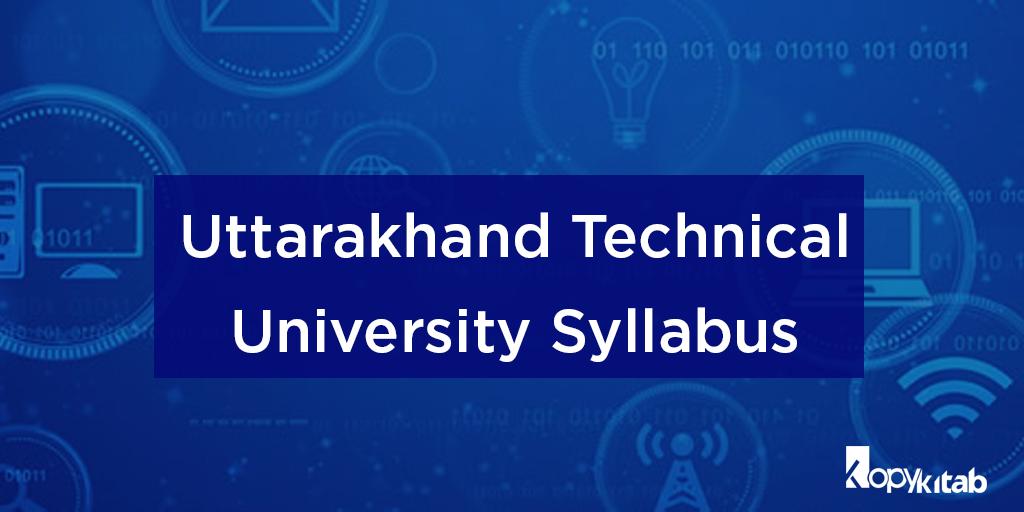 Uttarakhand Technical University Syllabus