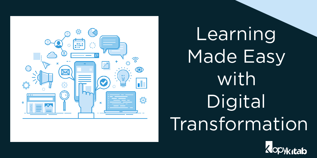 Learning Made Easy with Digital Transformation