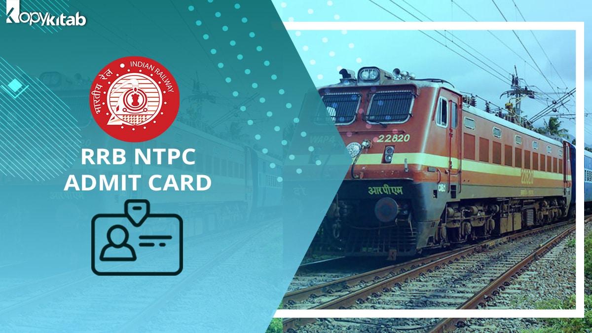 RRB NTPC Admit Card 2021
