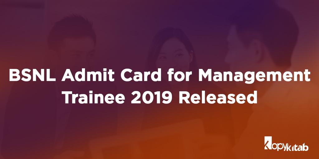 BSNL Admit Card 2019