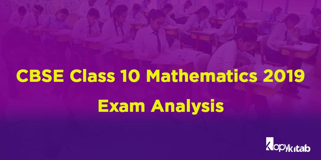 CBSE Class 10 Mathematics Exam Analysis