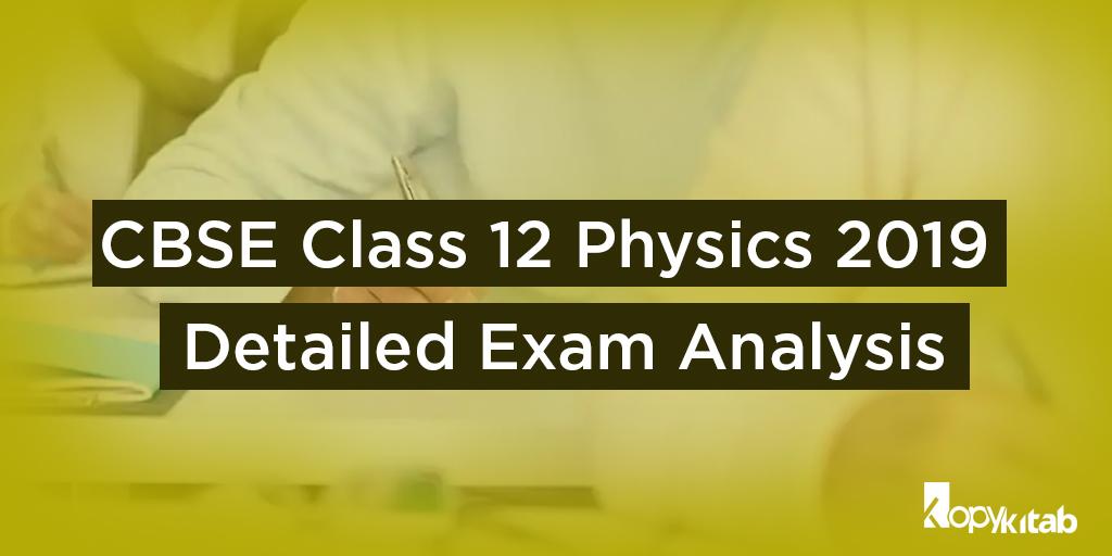 CBSE Class 12 Physics Exam Analysis