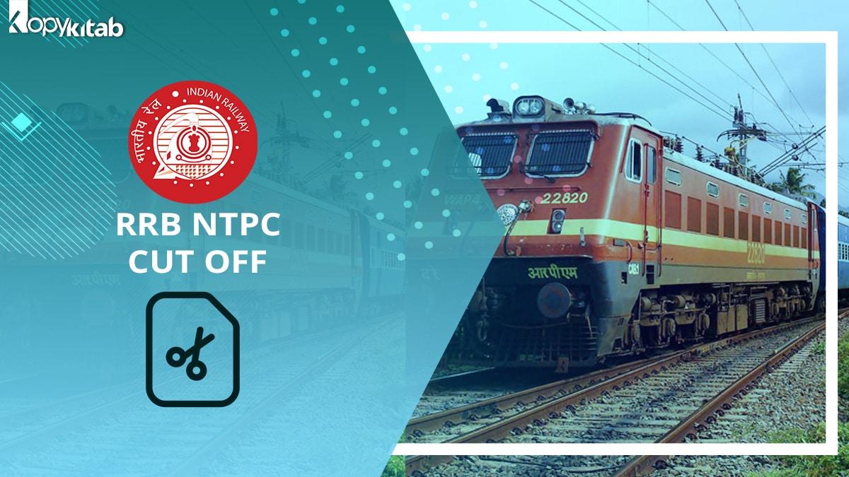 RRB NTPC Cut Off 2021