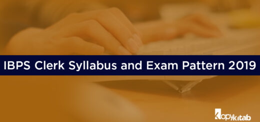 IBPS Clerk Syllabus and Exam Pattern 2019