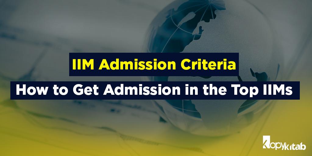 IIM Admission Criteria