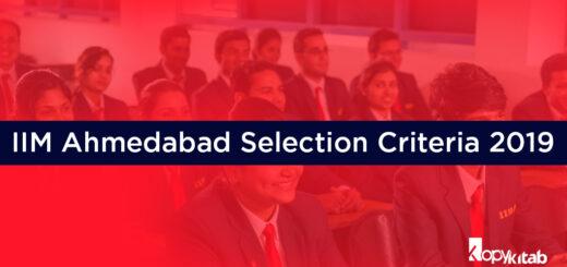 IIM Ahmedabad Selection Criteria 2019
