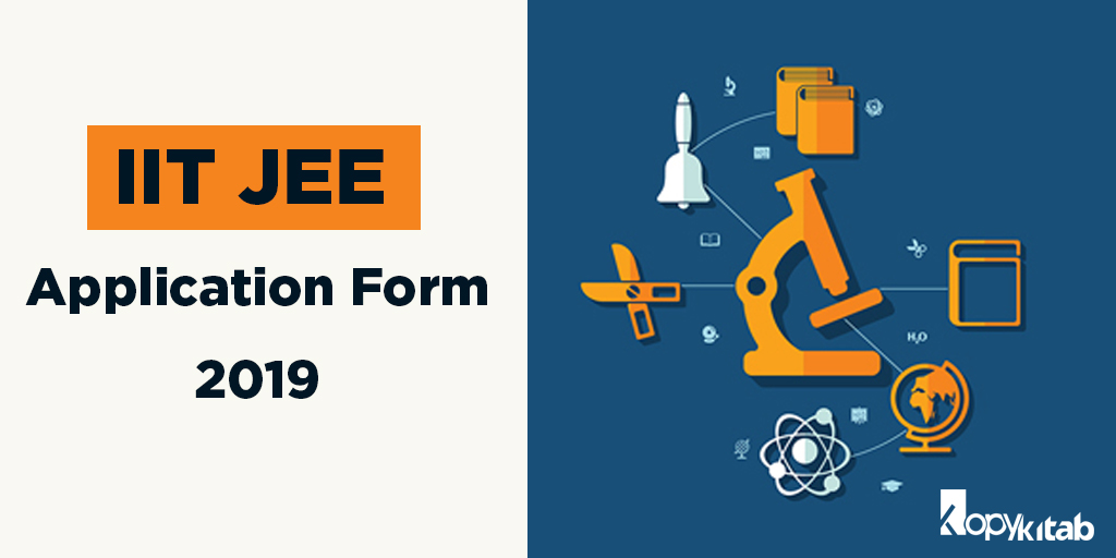 IIT JEE Application Form 2019