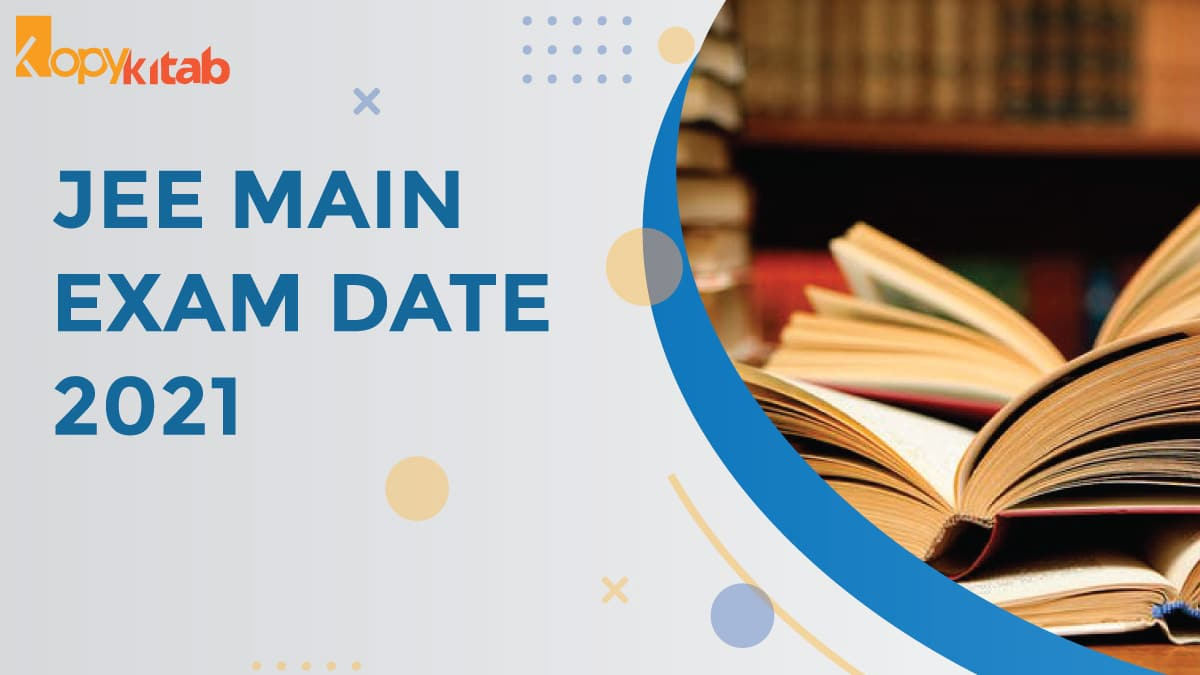 JEE Main Exam Dates
